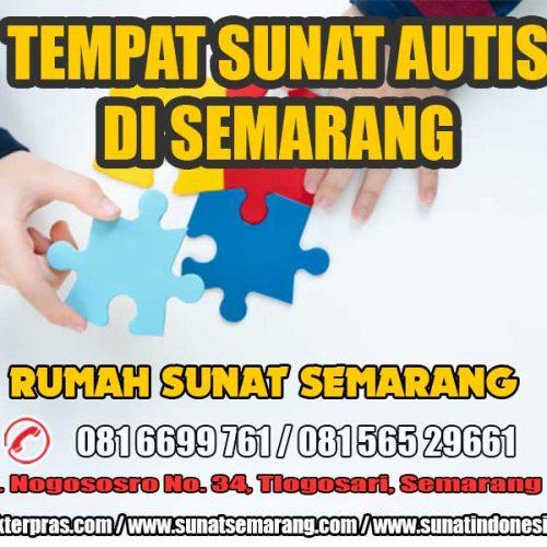 081-6699-761 | Sunat Autis Semarang | Rumah Sunat Semarang Pusat Tempat khitan