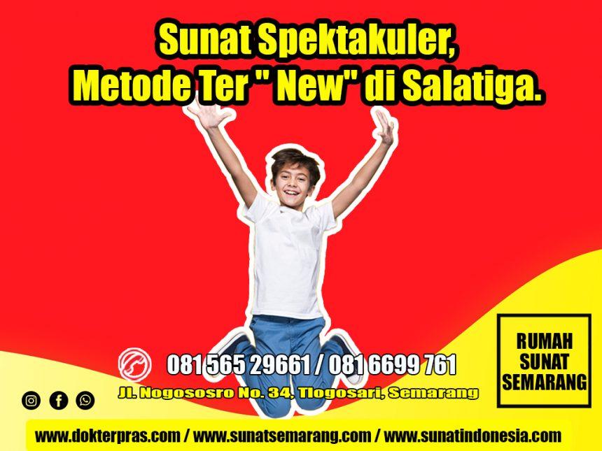 """081-565-29661 – Sunat Spektakuler, Metode Ter"""" New"""" di Salatiga."""