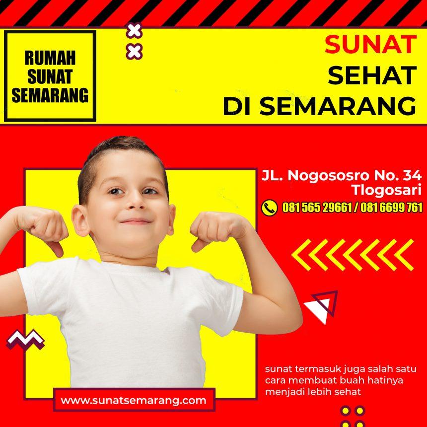 KHITAN SEHAT BERSAMA RUMAH SUNAT SEMARANG | 081-6699-761
